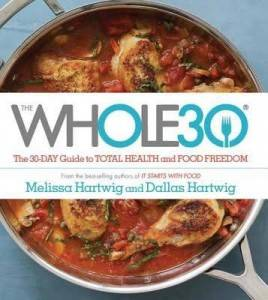 Cover of Whole30|Melissa Hartwig and Dallas Hartwig|Whole30 Day 4
