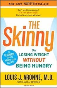 Cover of The Skinny on Losing Weight Without Being Hungry|Louis Aronne
