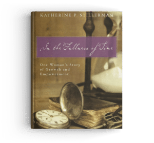 Cover of In the Fullness of Time|Katherine P. Stillerman|Historical Fiction