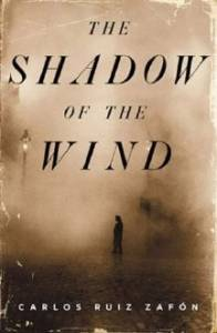 Front Cover of The Shadow of the Wind|Carlos Ruiz Zafón
