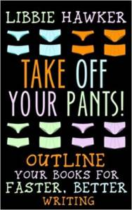 Cover Image of Take Off Your Pants|Libbie Hawker