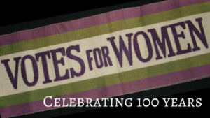 Votes for Women Banner--100 years